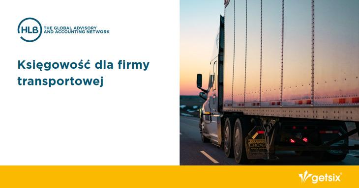 Księgowość dla firmy transportowej