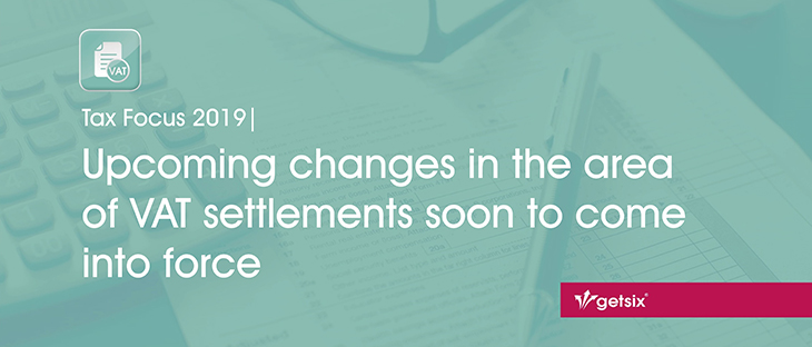 Upcoming changes in the area of VAT settlements soon to come into force