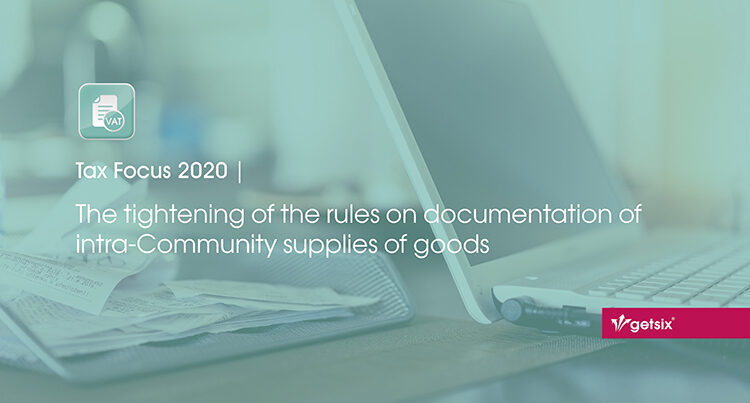 The tightening of the rules on documentation of intra-Community supplies of goods