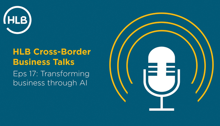 'HLB Cross-Border Business Talks' podcast with Mr. Claus Frank