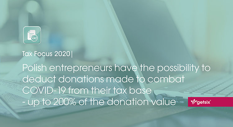 Polish entrepreneurs have the possibility to deduct donations made to combat COVID-19 from their tax base – up to 200% of the donation value