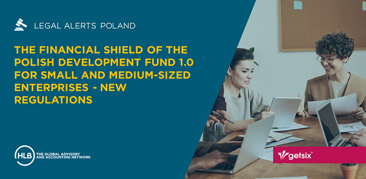 Financial Shield of the Polish Development Fund 1.0 for Small and Medium Enterprises - new regulations